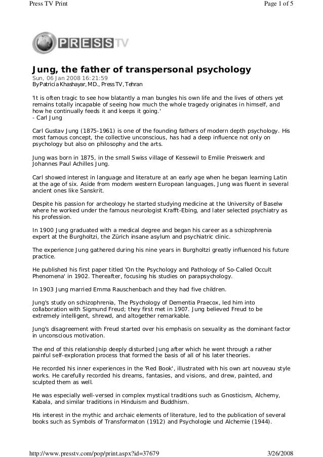 Jung, the father of transpersonal psychology Sun, 06 Jan 2008 16:21:59 By Patricia Khashayar, MD., Press TV, Tehran 'It is...