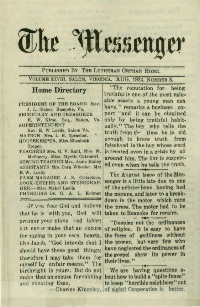 PUBLISHEl) By THE LUTHERAN ORPHAN HOME. VOLUME XXVIII. SALEM, VIRGINIA. AUG. 1924. NUMBER 8, Home Directory ffThe l'~putat...