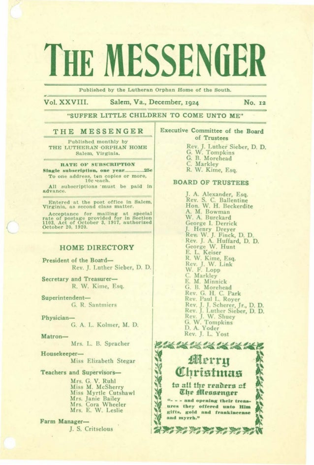 THE MESSEN6ER Vol. XXVIII. Published by the Lutheran Orphan Home of the South. No. 12Salem, Va., December, 1924 THE MESSEN...