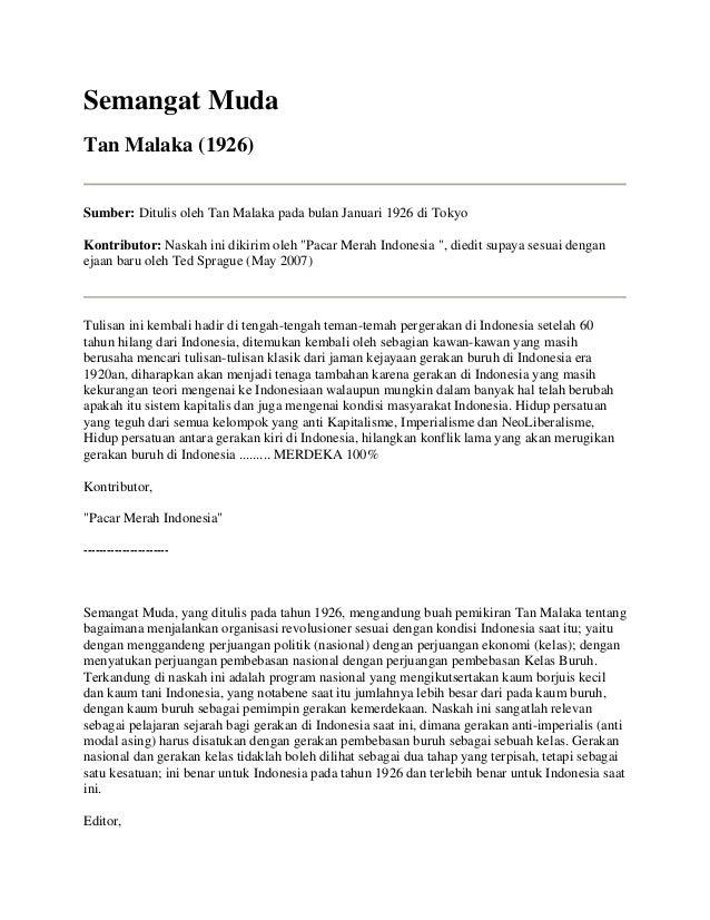 Semangat Muda Tan Malaka (1926) Sumber: Ditulis oleh Tan Malaka pada bulan Januari 1926 di Tokyo Kontributor: Naskah ini d...