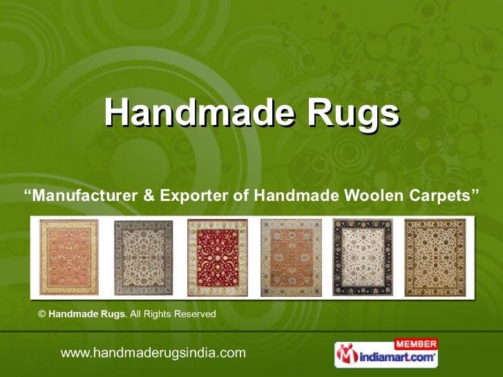 "Handmade Rugs "" Manufacturer & Exporter of Handmade Woolen Carpets"""