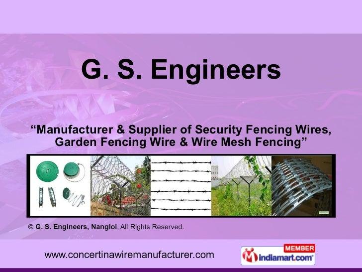 """ Manufacturer & Supplier of Security Fencing Wires, Garden Fencing Wire & Wire Mesh Fencing"" G. S. Engineers"