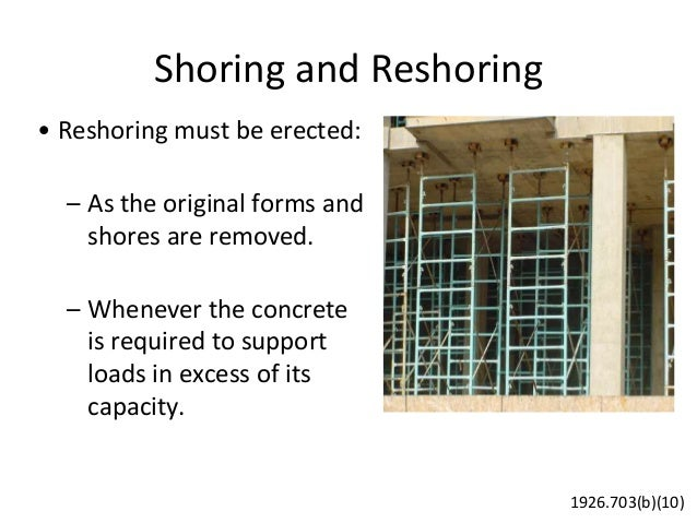 Shoring And Reshoring : Concrete safety