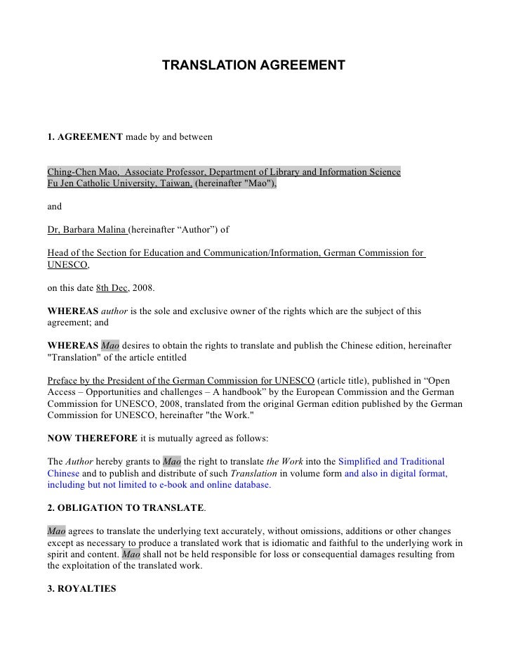 TRANSLATION AGREEMENT     1. AGREEMENT made by and between   Ching-Chen Mao, Associate Professor, Department of Library an...