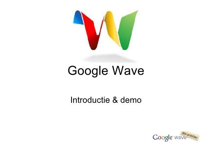 Introductie & demo Google Wave