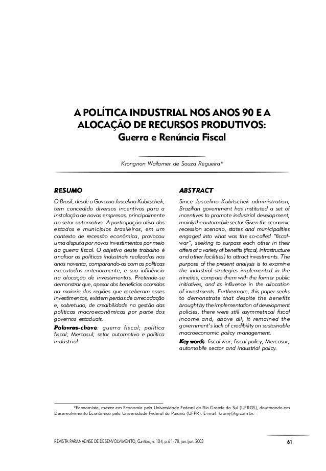 REVISTA PARANAENSE DE DESENVOLVIMENTO, Curitiba, n. 104, p. 61- 78, jan./jun. 2003 61 Krongnon Wailamer de Souza Regueira ...