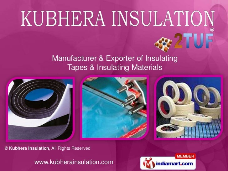 Manufacturer & Exporter of Insulating Tapes & Insulating Materials<br />
