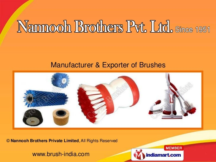 Manufacturer & Exporter of Brushes© Nannooh Brothers Private Limited, All Rights Reserved            www.brush-india.com