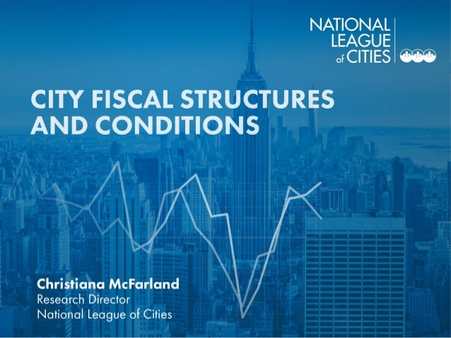 Cities-State Fiscal Structure  Municipal Taxing Authority  Own-Source Revenue Reliance  State Aid  Tax and Expenditure...