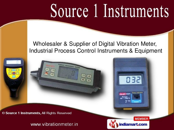 Wholesaler & Supplier of Digital Vibration Meter,Industrial Process Control Instruments & Equipment