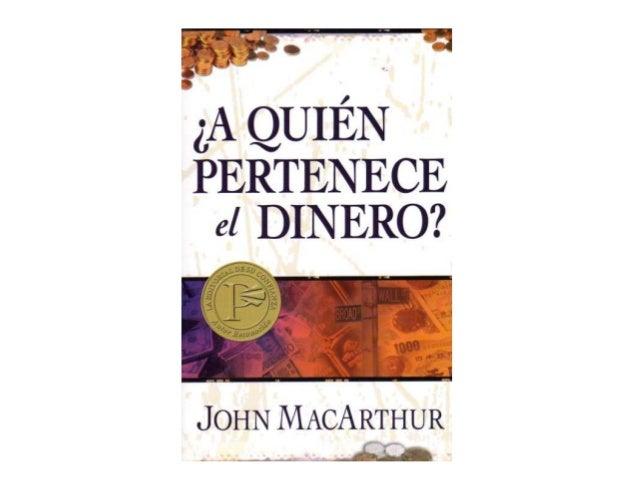 A Quién Pertenece el Dinero? - John MacArthur