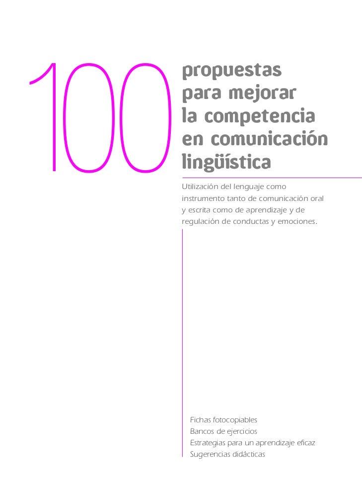100       propuestas       para mejorar       la competencia       en comunicación       lingüística       Utilización del...