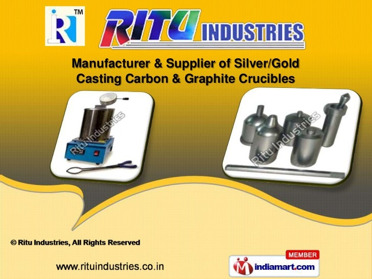 Manufacturer & Supplier of Silver/GoldCasting Carbon & Graphite Crucibles