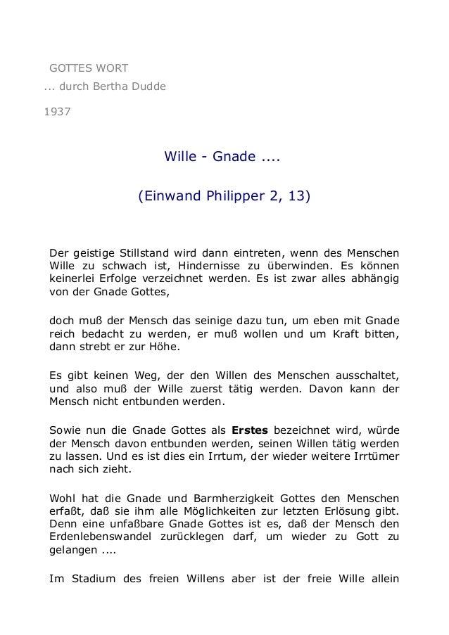GOTTES WORT ... durch Bertha Dudde 1937  Wille - Gnade .... (Einwand Philipper 2, 13)  Der geistige Stillstand wird dann e...