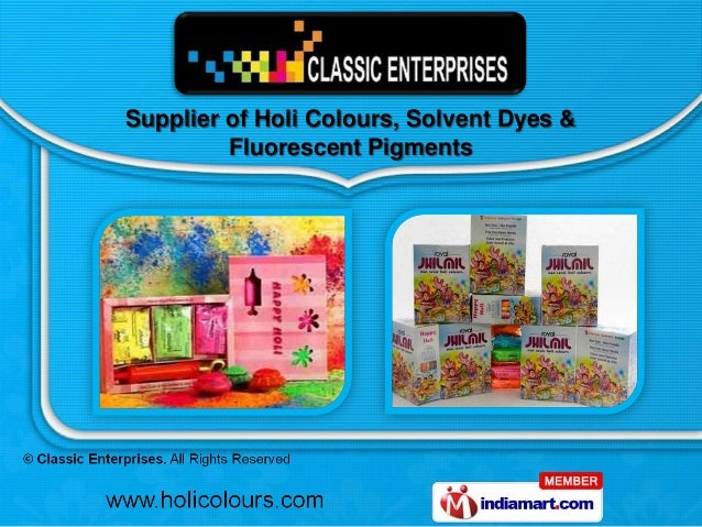 Supplier of Holi Colours, Solvent Dyes &         Fluorescent Pigments