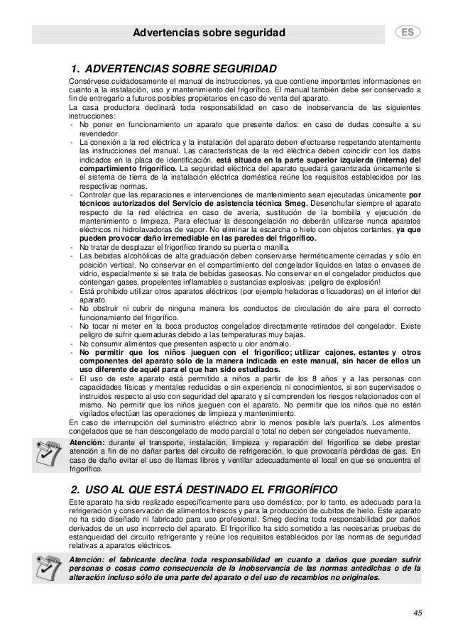 Advertencias sobre seguridad 45 1. ADVERTENCIAS SOBRE SEGURIDAD Consérvese cuidadosamente el manual de instrucciones, ya q...