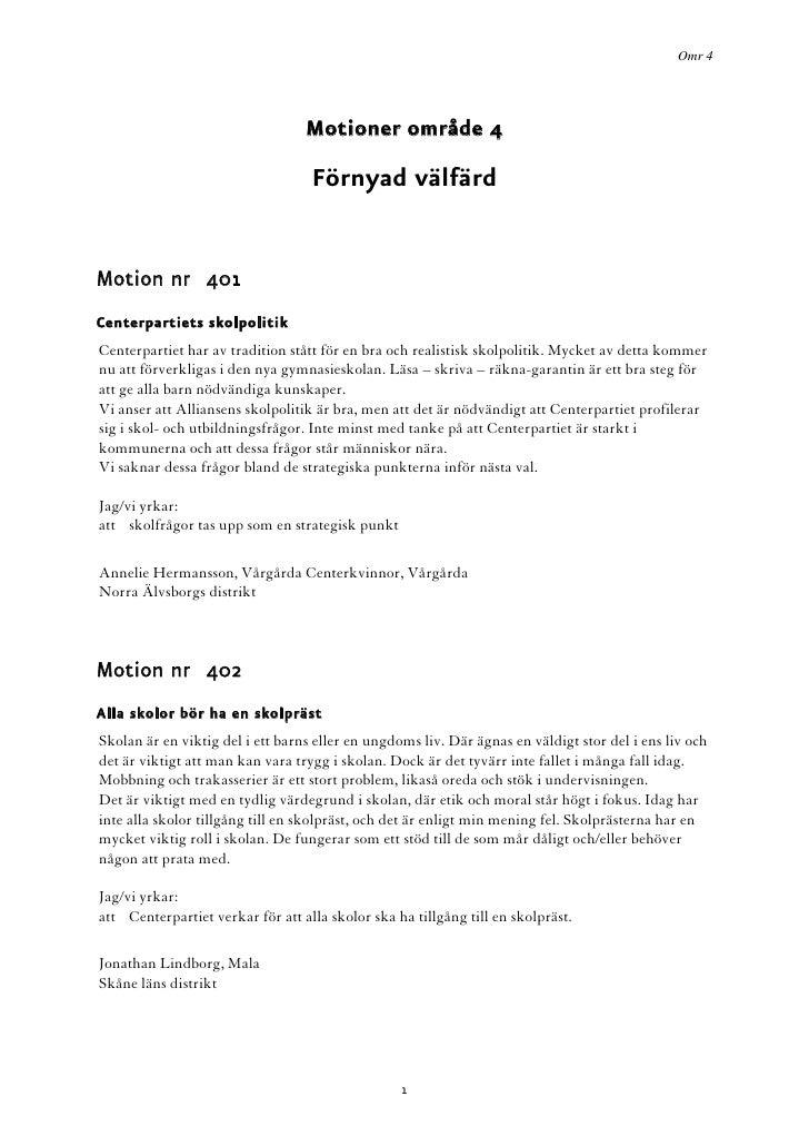 Omr 4                                       Motioner område 4                                     Förnyad välfärd   Motion...