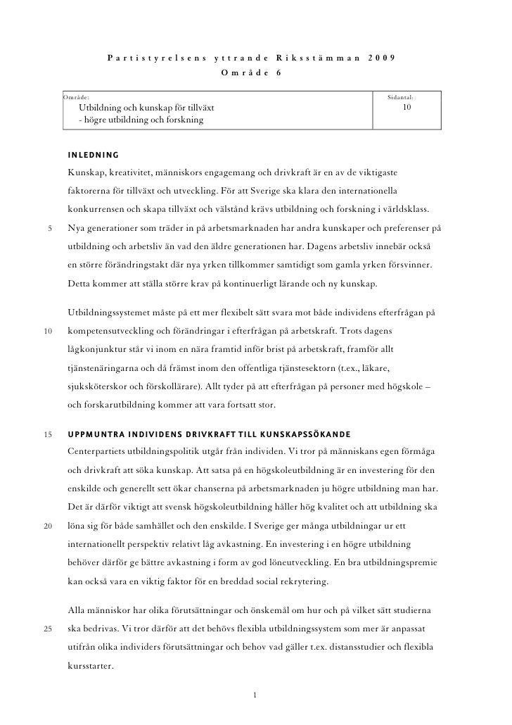 Partistyrelsens yttrande Riksstämman 2009                                                Område 6       Område:           ...