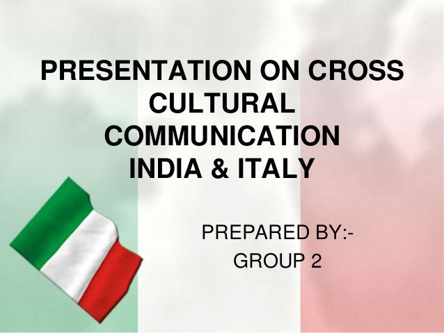 cross cultural group presentation essay This sample resource covers subjects like cultural self-awareness & cross-cultural competence cross culture management sample designed for individual group.