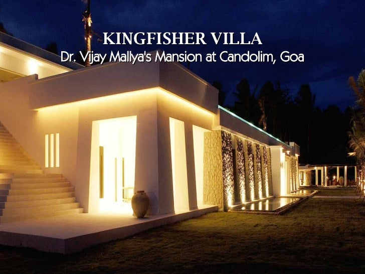 KINGFISHER VILLA Dr. Vijay Mallyau0027s Mansion At Candolim, Goa ...