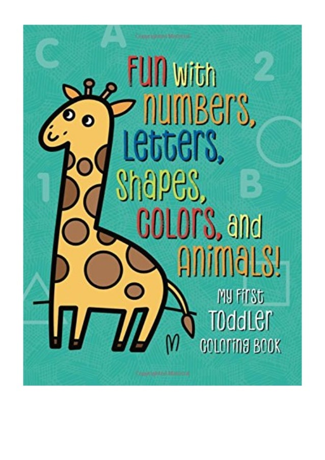 My First Toddler Coloring Book Pdf Fun With Numbers Letters Shap - Coloring-book-fun