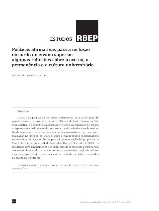 542 Resumo Discute as políticas e as ações afirmativas para a inclusão de pessoas surdas no ensino superior no Estado de M...