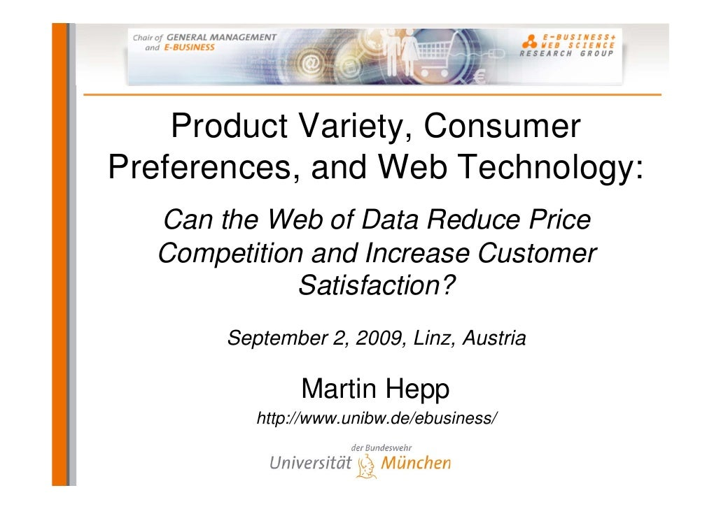 Product Variety, Consumer Preferences, and Web Technology:   Can the Web of Data Reduce Price   Competition and Increase C...