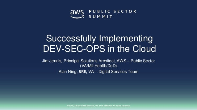 Successfully Implementing DEV-SEC-OPS in the Cloud