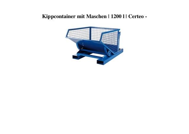 Kippcontainer mit Maschen   1200 l   Certeo -