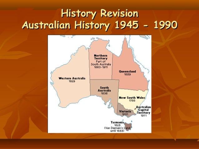 History RevisionHistory Revision Australian History 1945 - 1990Australian History 1945 - 1990