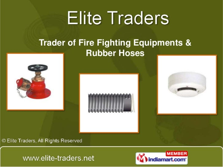Trader of Fire Fighting Equipments &            Rubber Hoses