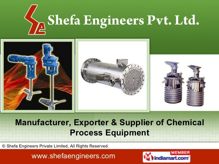 Manufacturer, Exporter & Supplier of Chemical Process Equipment