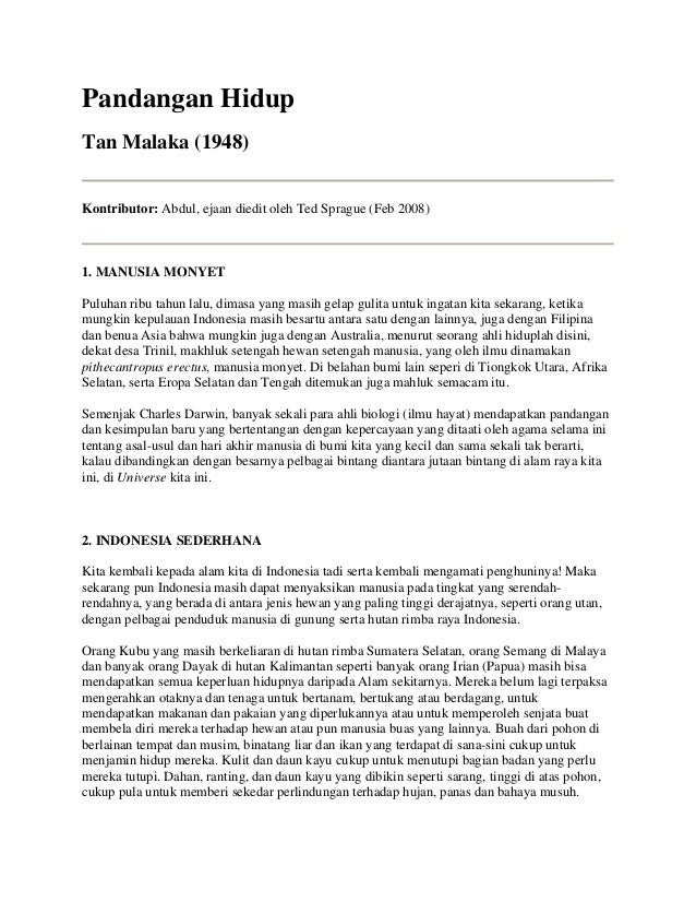 Pandangan Hidup Tan Malaka (1948) Kontributor: Abdul, ejaan diedit oleh Ted Sprague (Feb 2008)  1. MANUSIA MONYET Puluhan ...