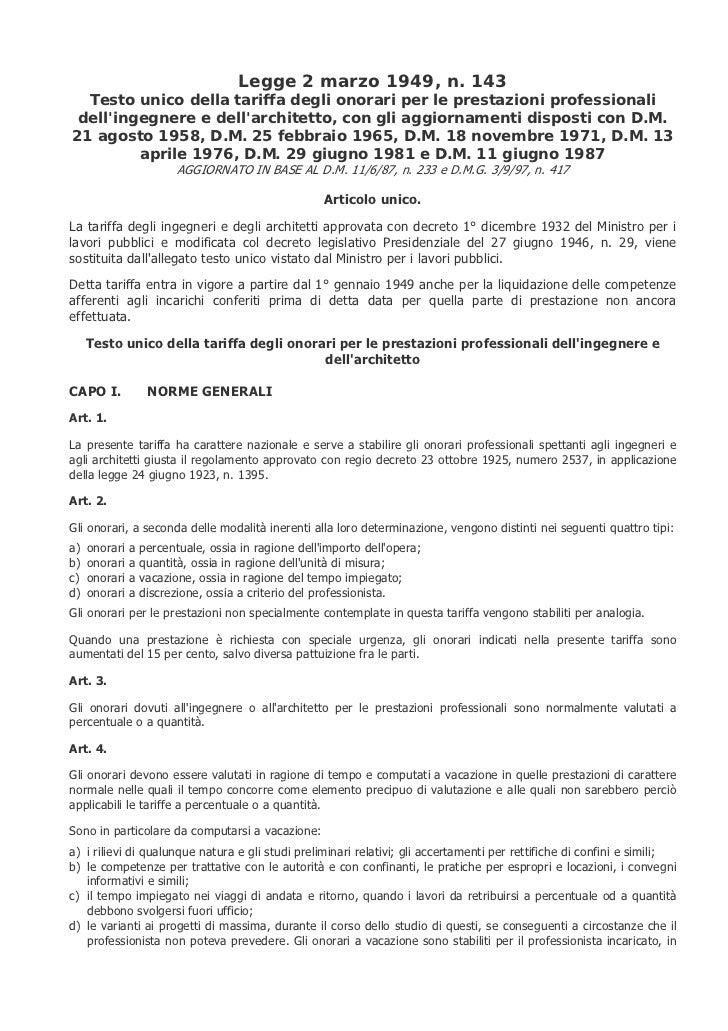 Legge 2 marzo 1949, n. 143   Testo unico della tariffa degli onorari per le prestazioni professionali  dell'ingegnere e de...