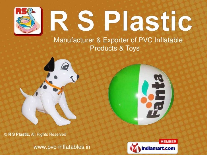 Manufacturer & Exporter of PVC Inflatable                                     Products & Toys© R S Plastic, All Rights Res...