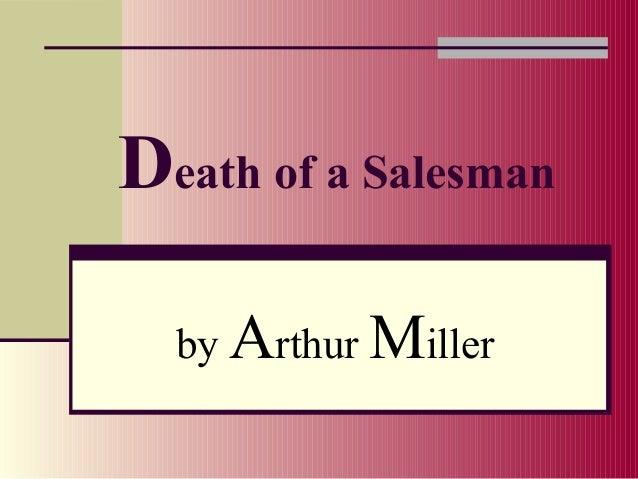 Death of A Salesman: American Dream