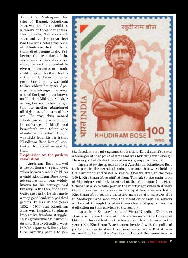    GYAN VitaranamSeptember 15 - October 14, 2016 11 Tamluk in Midnapore dis- trict of Bengal. Khudiram Bose was the fourth...