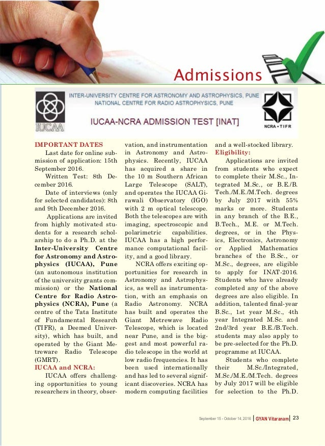    GYAN VitaranamSeptember 15 - October 14, 2016 23 Admissions Important Dates Last date for online sub- mission of applic...