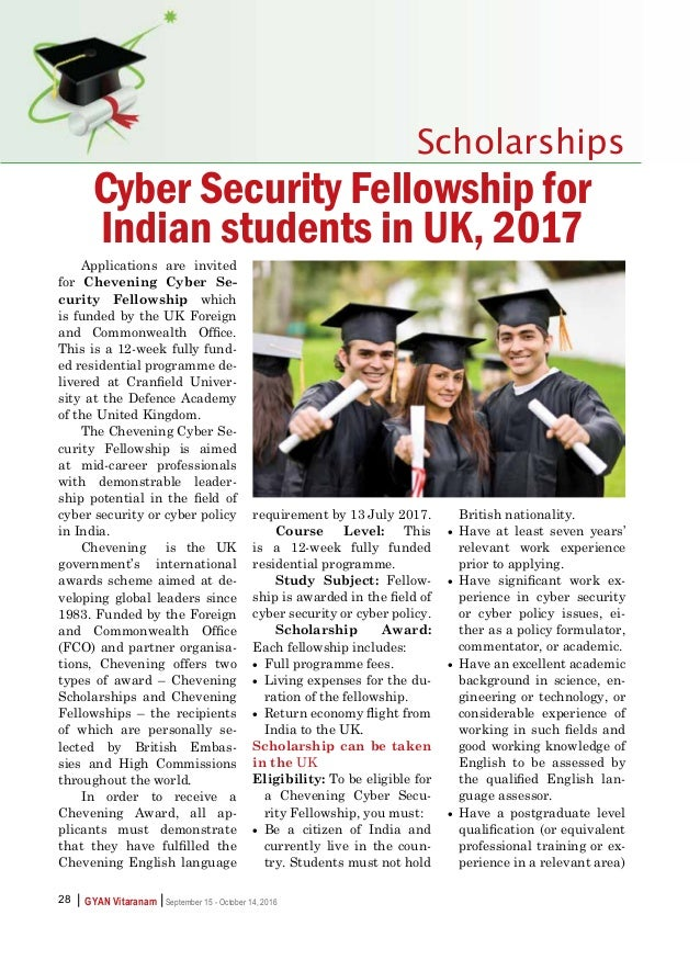    GYAN Vitaranam September 15 - October 14, 201628 Scholarships Applications are invited for Chevening Cyber Se- curity F...