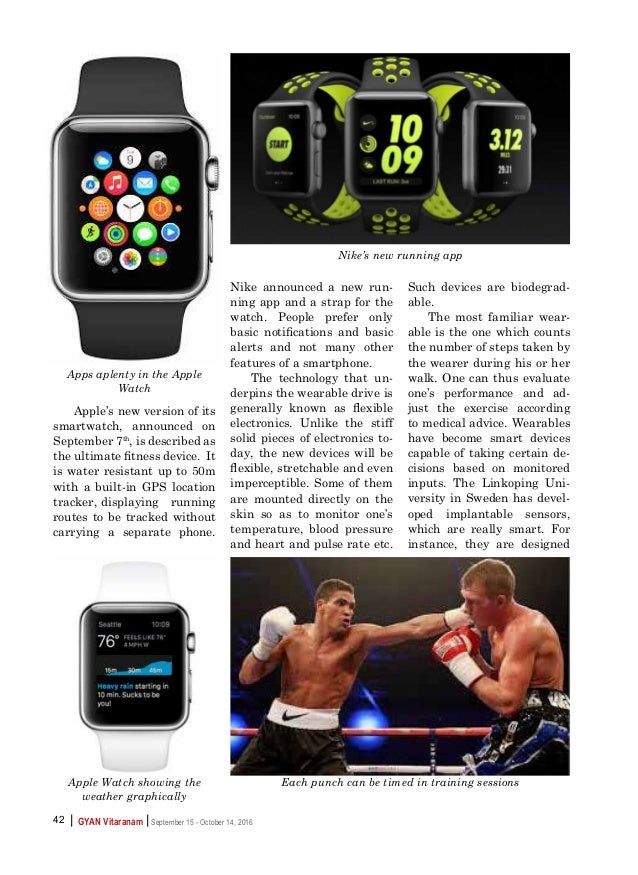    GYAN Vitaranam September 15 - October 14, 201642 Apple's new version of its smartwatch, announced on September 7th , is...