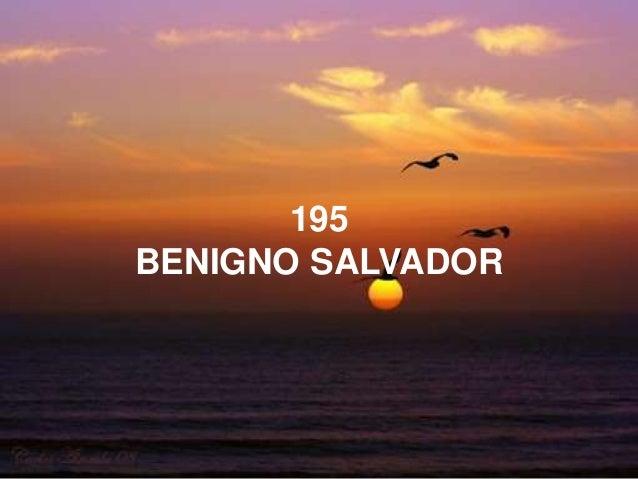195 BENIGNO SALVADOR