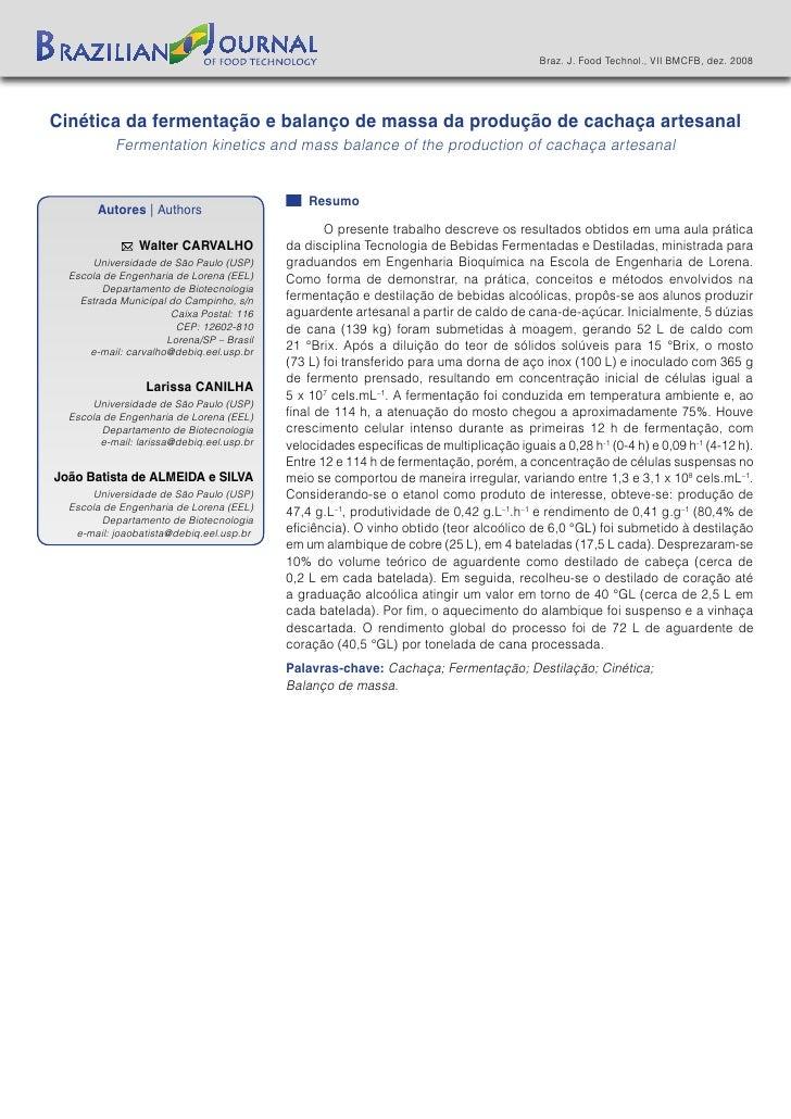 Braz. J. Food Technol., VII BMCFB, dez. 2008Cinética da fermentação e balanço de massa da produção de cachaça artesanal   ...