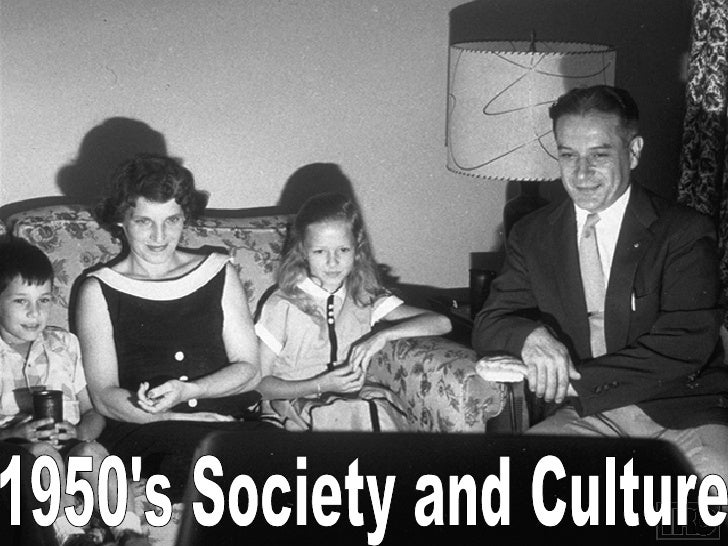 1950's Society and Culture