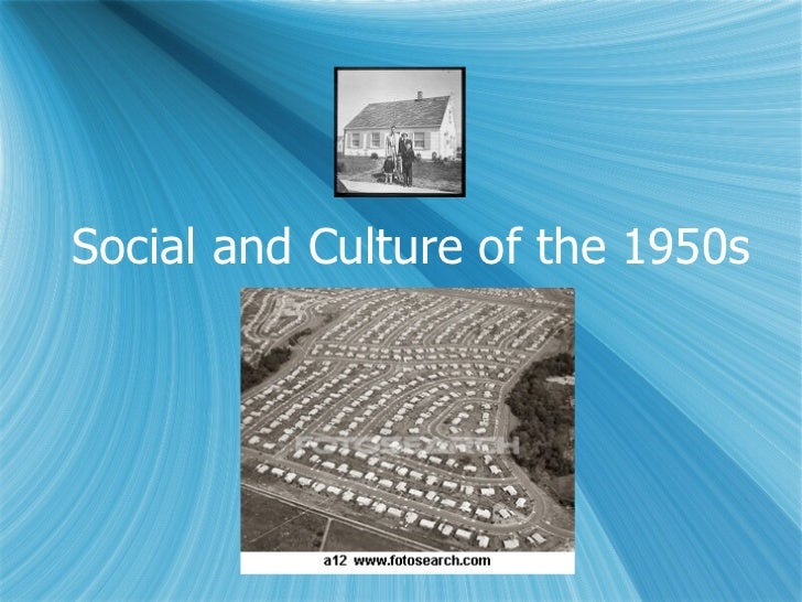 Social and Culture of the 1950s