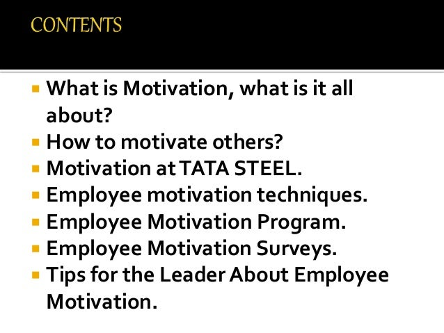 leadership and motivation styles of tata steel management essay Leadership qualities of steve jobs, steve jobs leadership white papers champions publishing development firm providing leadership and management training to.