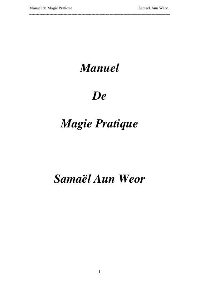 Manuel de Magie Pratique                              Samaël Aun Weor_____________________________________________________...