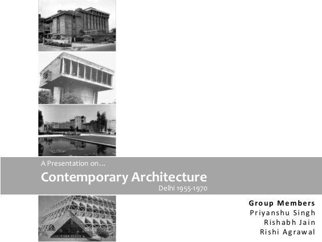 Contemporary Architecture In Delhi 1955 1970