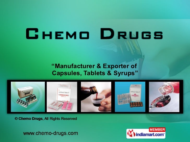 """"""" Manufacturer & Exporter of  Capsules, Tablets & Syrups"""""""