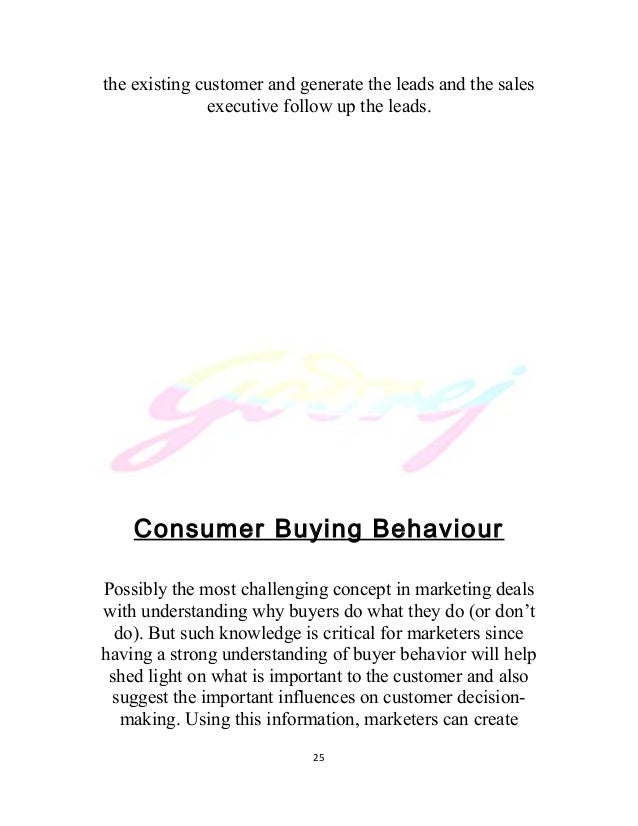 executive summary of godrej consumer buying behaviour Factors affecting buying behavior of consumers in consumer behavior is defined as activities people factors affecting buying behavior of consumers in.
