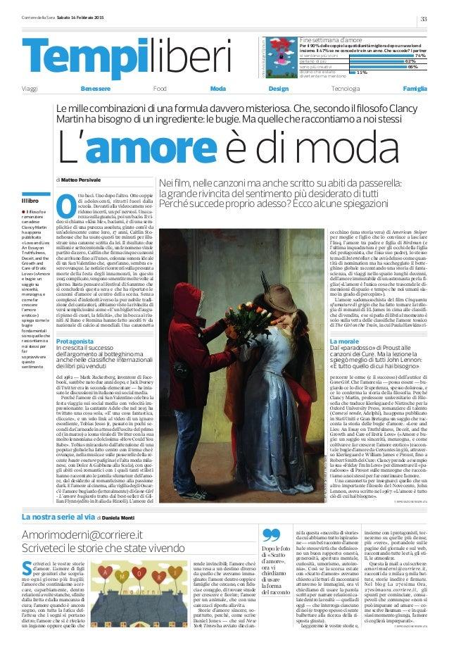 Corriere della Sera Sabato 14 Febbraio 2015 33 TempiliberiViaggi Benessere Food Moda Design Tecnologia Famiglia Fine setti...